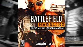 battlefield hardline main theme soundtrack official