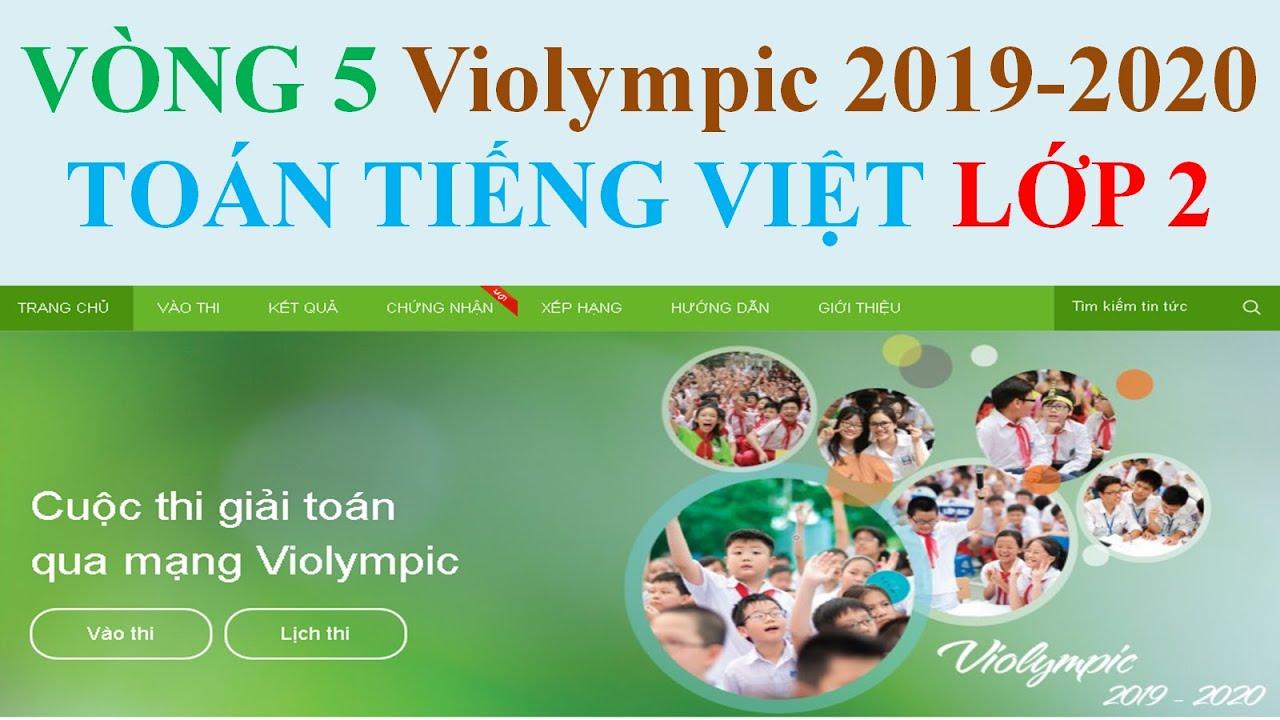 Vòng 5 TOÁN Tiếng Việt 2|VIOLYMPIC LỚP 2 NĂM 2019-2020