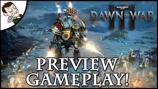 SPACE MARINES v ELDAR! Dawn of War 3 - 24 Minutes Hands On Campaign Gameplay