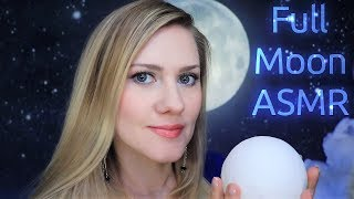 Full Moon 🌝 ASMR 🌝 Whisper