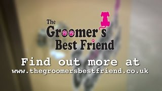 The Groomer's Best Friend - Next Generation Grooming Tables