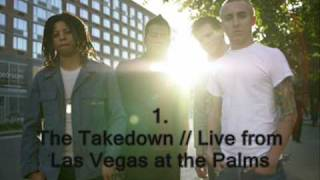 1. The Takedown [Live from Las Vegas at the Palms // Live Record]