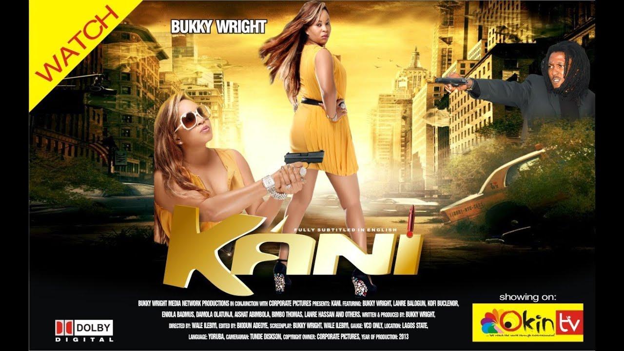 Download KANI 1 YORUBA NOLLYWOOD ACTION MOVIE STARRING BUKKY WRIGHT