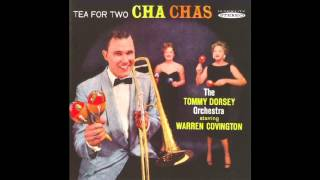 I Want To Be Happy Cha Cha - Tommy Dorsey Orchestra feat. Warren Covington (Lyrics in Description)