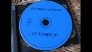 Francky Vincent  - Ça Zigounette
