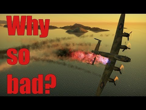 War Thunder - Why is the Lancaster so bad?
