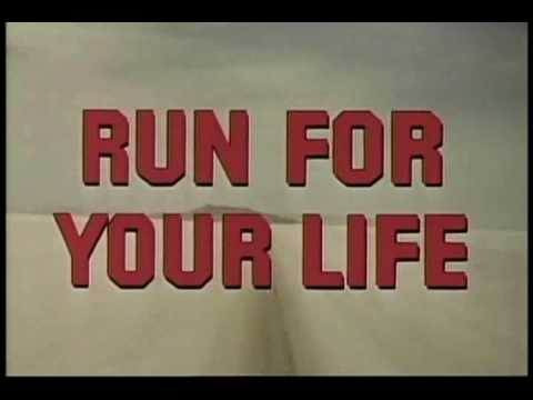 Run For Your Life (TV Series) Opening and closing credits
