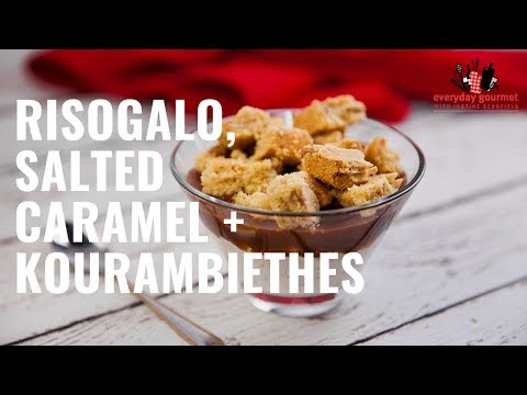 Risogalo Salted Caramel and Kourambiethes  Everyday Gourmet S8 E56
