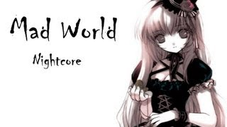Repeat youtube video Nightcore - Mad World [HQ]