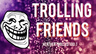 TROLLING FRIENDS || Discord and Roblox