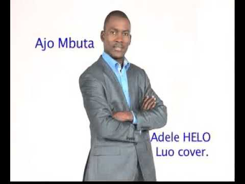 Adele - Helo Luo Cover Song by Ajo Mbuta
