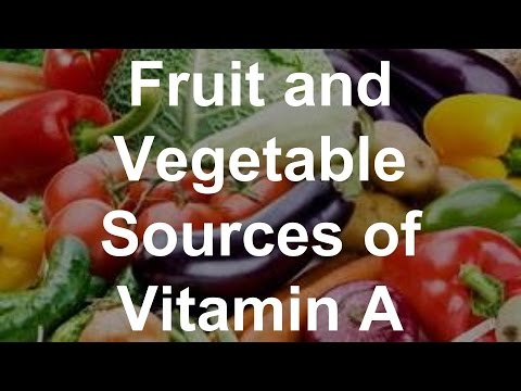 Fruit and Vegetable Sources of Vitamin A - Foods With Vitamin A