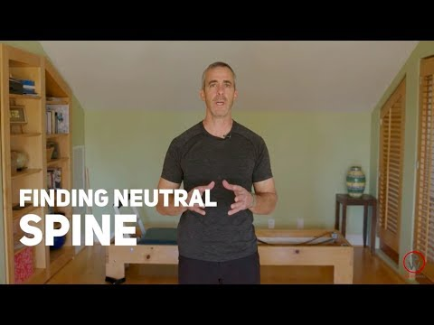 Posture: Finding Neutral Spine