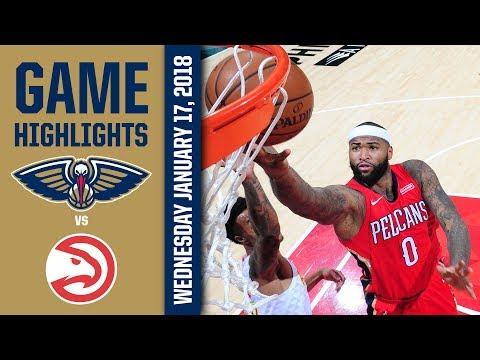 New Orleans Pelicans Highlights vs. Atlanta Hawks