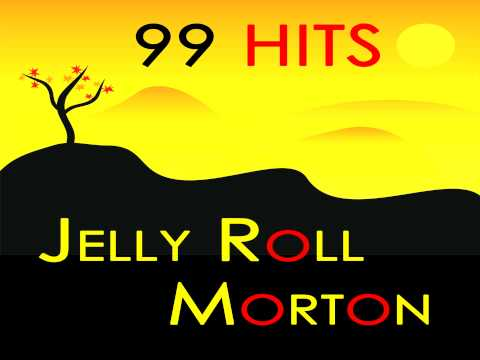 Jelly Roll Morton - Don't You Leave Me Here