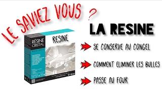 #21 - [Le Saviez Vous ?] : 3 Astuces Sur La Résine