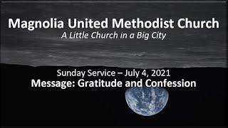 MUMC Church Service - July 4, 2021 (Gratitude and Confession)