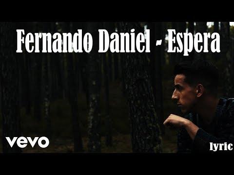 Fernando Daniel - Espera [lyric]