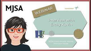 MJSA Vision Award Winner Series: Interview with Emily Kuvin