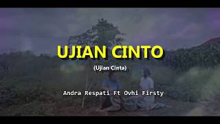 Download Mp3 Ujian Cinta - Andra Respati Ft Ovhi Firsty  Lagu Minang Bahasa Indonesia Terbaru