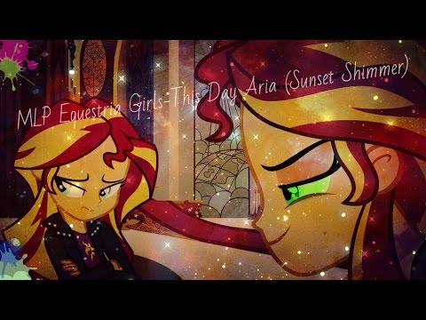 MLP Equestria Girls-This Day Aria (Sunset Shimmer)