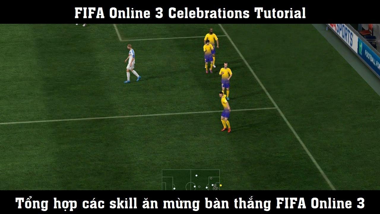 FIFA Online 3 ▻ TỔNG HỢP ĂN MỪNG BÀN THẮNG - Celebrations Tutorial