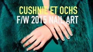 Cushnie Et Ochs F/W15 Nail Art Tutorial || The Beauty Soup