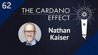 Q&A with Cardano Foundation Chairperson Nathan Kaiser | TCE 62