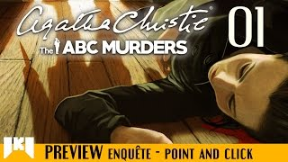 Agatha Christie - The ABC Murders Gameplay FR épisode 1/3 - Découverte de la version preview