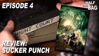 Half in the Bag Episode 4: Sucker Punch