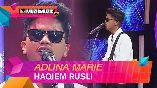 Haqiem Rusli - Adlina Marie   Muzik - Muzik 35 (2020)