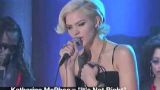 Watch Katharine Mcphee Its Not Right video
