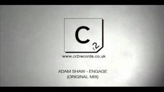 Adam Shaw - Engage (Original Mix)