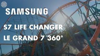 Samsung Life Changer Park:Le grand 7 - 360°