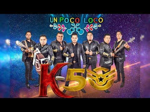 Grupo K50 - Huapango Poco Loco 😜 2017