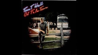 Girl, You Sure Know How To Say Goodbye~Tom T. Hall YouTube Videos