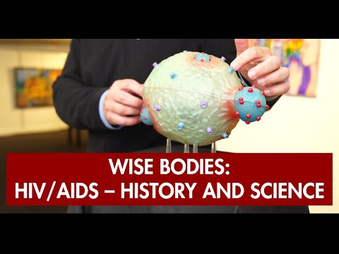 Wise Bodies: HIV/AIDS - History and Science