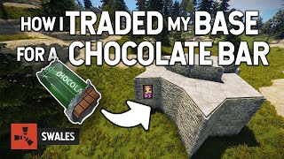 HOW I TRADED MY BASE FOR A CHOCOLATE BAR - RUST