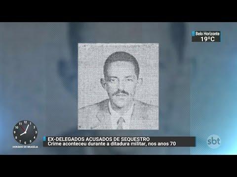 Dois delegados são denunciados por sequestro de jovem na ditadura | SBT Brasil (08/12/17)