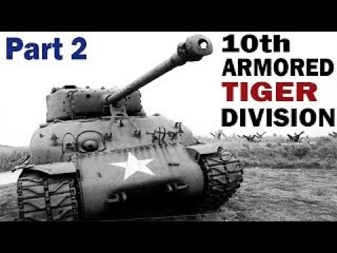 U.S. 10th Armored Division (Tiger Division)   PART 2   WW2 Documentary on the Battle of th