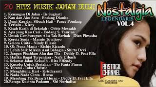 HITS MUSIK POP JAMAN DULU; LAGU KENANGAN;ALBUM NOSTALGIA VOL 4