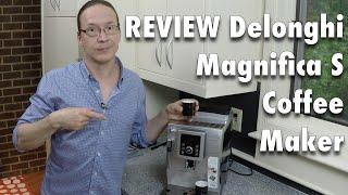 Review: Delonghi Magnifica S Super Automatic Coffee Maker