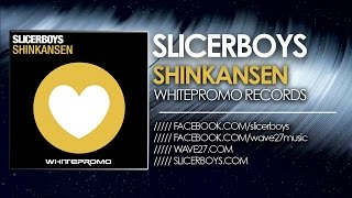 Slicerboys - Shinkansen [Peter Kharma & Andrew M Mix] WHP042
