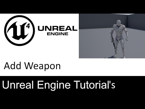 Unreal Engine 4 - Attach Weapon to Hand - YouTube