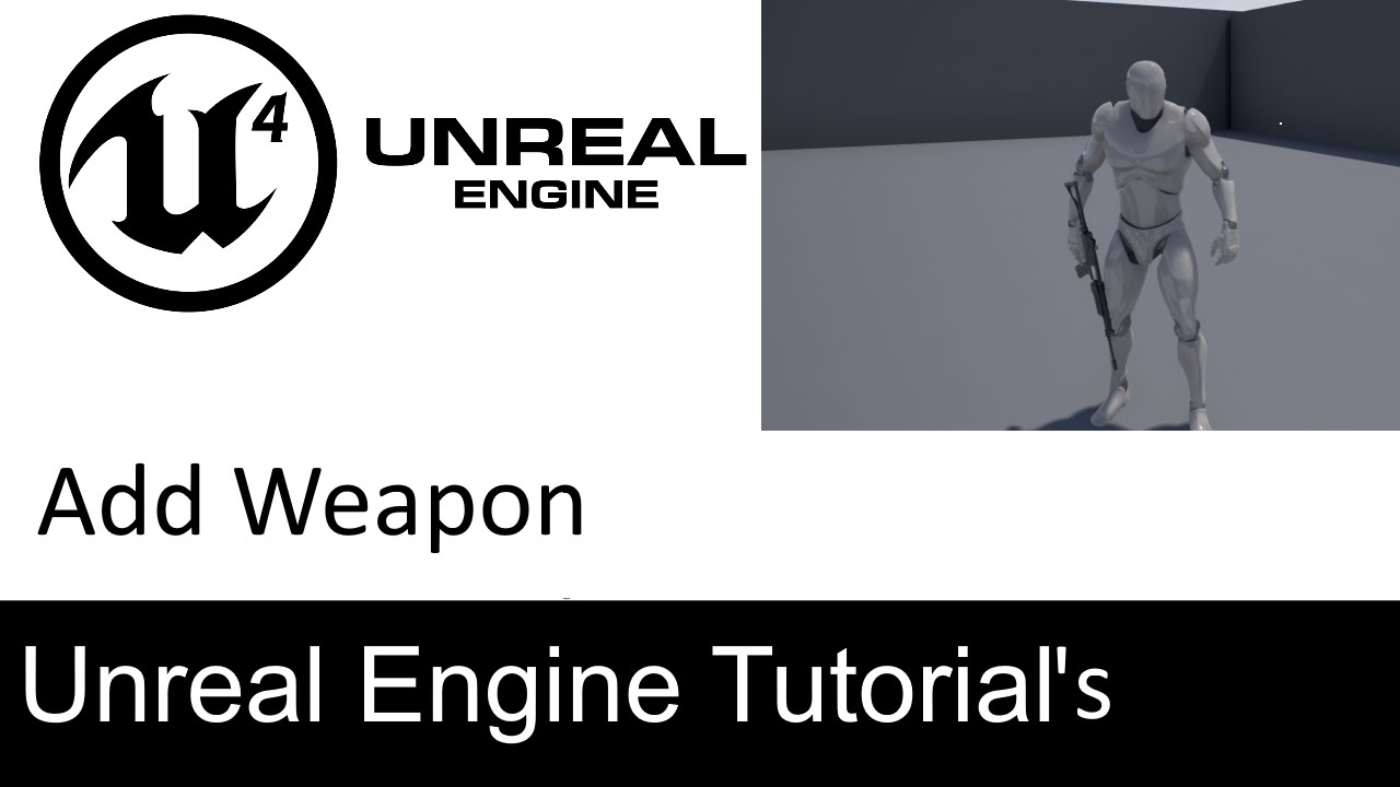 Unreal Engine 4 - Attach Weapon to Hand