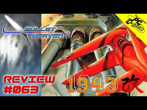 Bullet Heaven HD #063 - 1943 Kai [PC Engine]