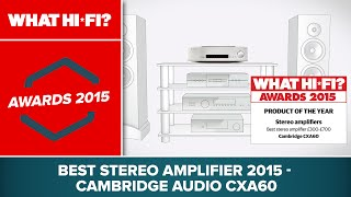 Best stereo amplifier 2015 - Cambridge Audio CXA60