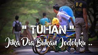 Download Story Wa Satria Fu | Jika Dia Bukan Jodohku ..
