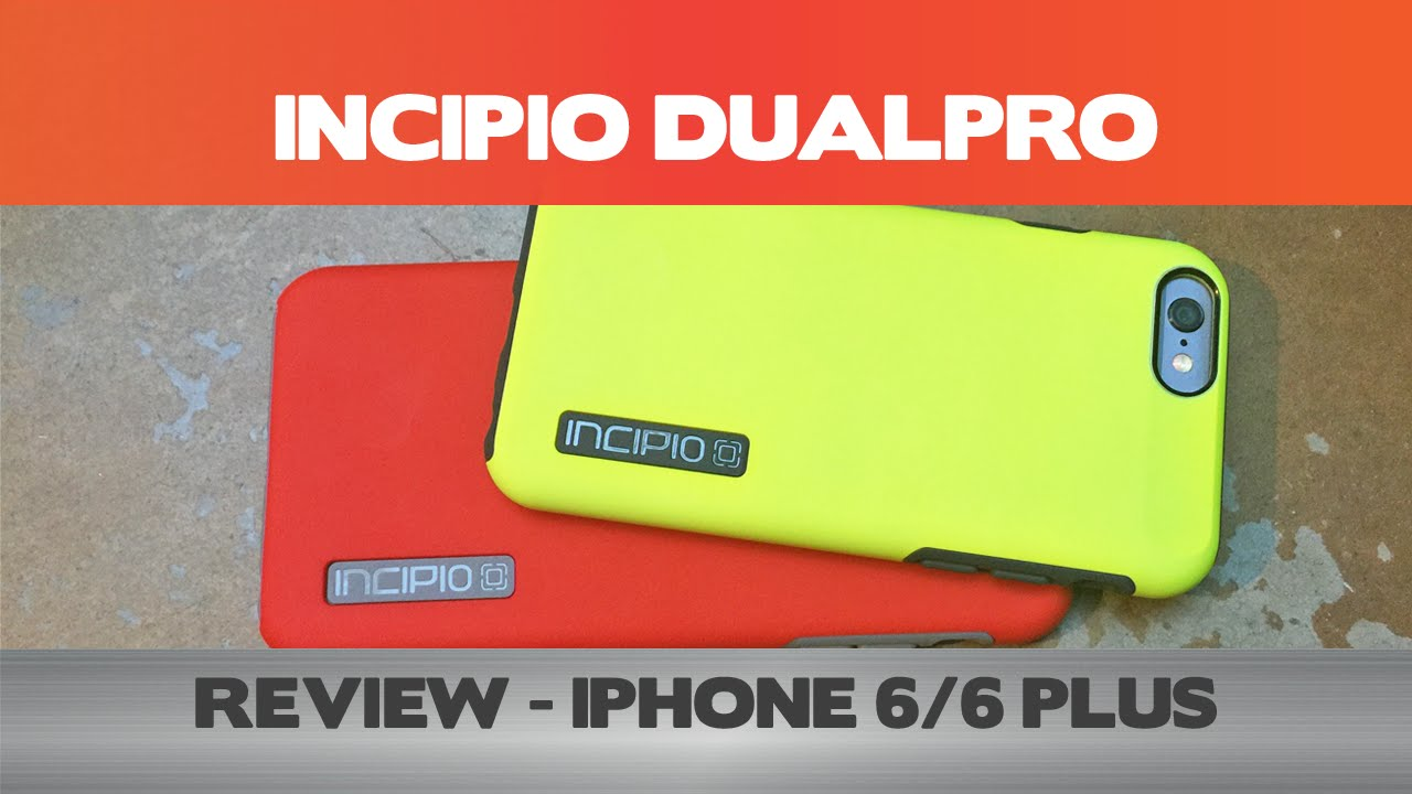 hot sale online 10f01 b8777 Incipio DualPro Review - iPhone 6/6 Plus cases