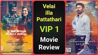 Velai illa Pattathari   VIP 1 - Movie Review